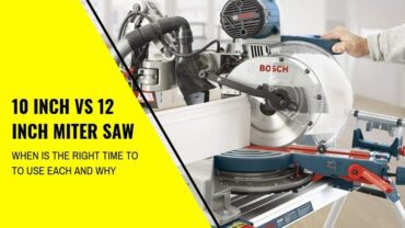 10-inch vs 12-inch miter saw: Which One Is Better?