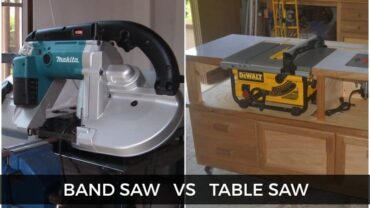 Band Saw vs. Table Saw: Which One Is Better?