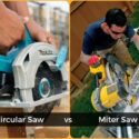 Miter Saw vs Circular saw: Which one is better?