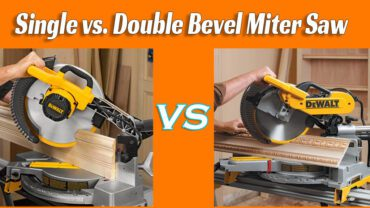 Single vs dual bevel miter saw: Which One Is Better?