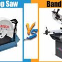 Chop Saw VS Band Saw: Which Is Better?